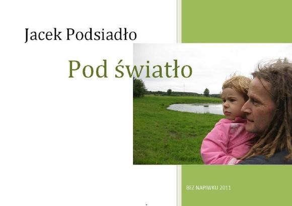 Jacek Podsiadło - Pod światło